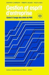 Gestion Et Esprit D'entreprise. Guide a L'usage Des Chefs De PME