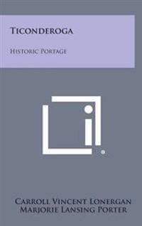 Ticonderoga: Historic Portage