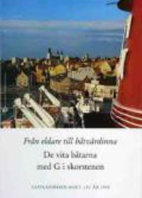 Gotlandsbolaget 130 år