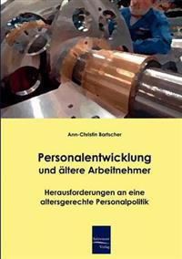 Personalentwicklung Und Altere Arbeitnehmer