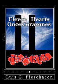 Eleven Hearts / Once Corazones: Homage to America