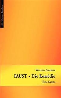Faust - Die Kom Die