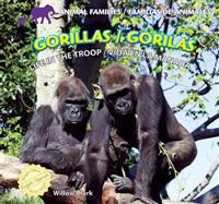 Gorillas/Gorilas: Life in the Troop/Vida En La Manada
