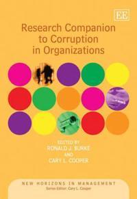 Research Companion to Corruption in Organizations