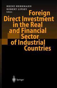 Foreign Direct Investment in the Real and Financial Sector of Industrial Countries