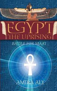 Egypt: The Uprising: The Battle for Maat