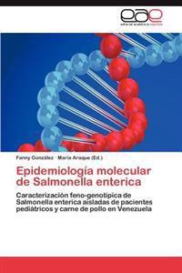 Epidemiologia Molecular de Salmonella Enterica