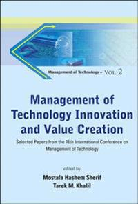 Management of Technology Innovation and Value Creation