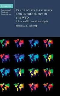 Trade Policy Flexibility and Enforcement in the World Trade Organization