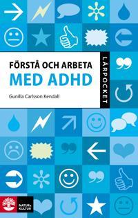 Lärpocket Förstå och arbeta med ADHD