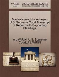 Mariko Kuniyuki V. Acheson U.S. Supreme Court Transcript of Record with Supporting Pleadings