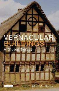 Vernacular Buildings: A Global Survey of TK