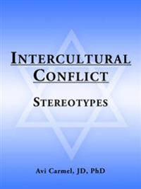 Intercultural Conflict: Stereotypes