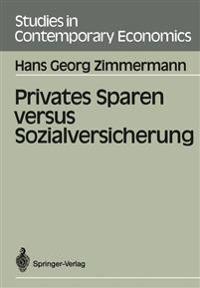 Privates Sparen Versus Sozialversicherung