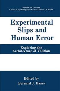 Experimental Slips and Human Error