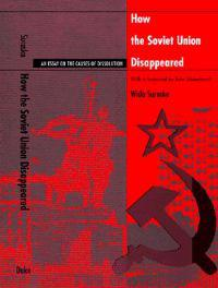How the Soviet Union Disappeared