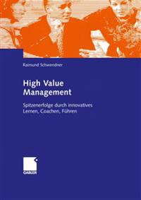 High Value Management