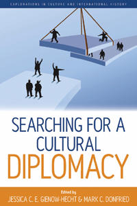Searching for a Cultural Diplomacy