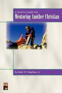 A How-To Guide for Mentoring Another Christian