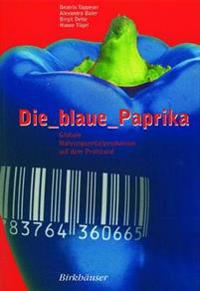 Die Blaue Paprika/ the Blue Paprika