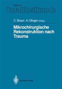 Mikrochirurgische Rekonstruktion Nach Trauma