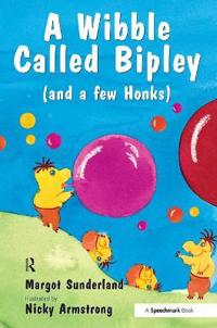 Wibble called bipley - a story for children who have hardened their hearts