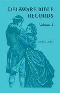 Delaware Bible Records, Volume 4
