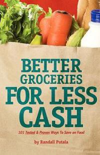 Better Groceries for Less Cash
