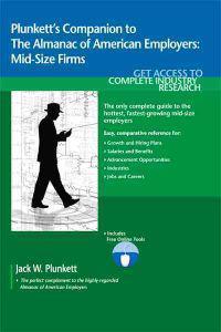 Plunkett's Companion to the Almanac of American Employers 2011