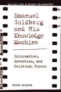 Emanuel Goldberg And His Knowledge Machine