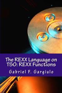 The REXX Language on TSO: REXX Functions