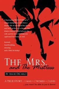 The Mrs. And the Mistress