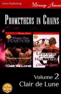 Prometheus in Chains