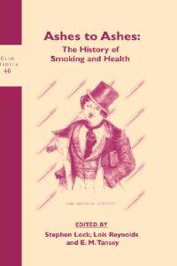Ashes to Ashes: The History of Smoking and Health