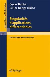 Singularites D'applications Differentiables/ Singularities of Differentiable