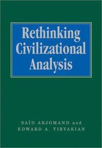 Rethinking Civilizational Analysis