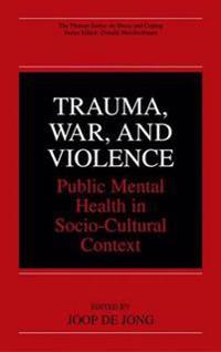 Trauma, War, and Violence