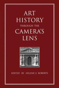 Art History Through the Camera's Lens