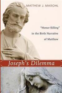 Joseph's Dilemma