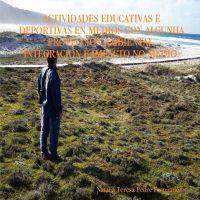 Actividades Educativas E Deportivas En Medios Con Algunha Proteccion Ambiental. Integracion E Impacto No Medio.