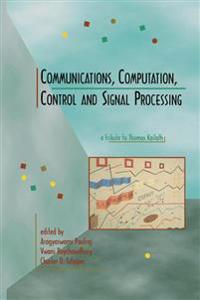 Communications, Computation, Control and Signal Processing
