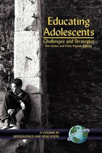 Educating Adolescents: Challenges and Strategies (Hc)