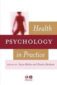 Health Psychology in Practice