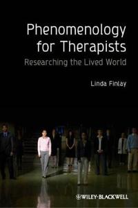 Phenomenology for Therapists