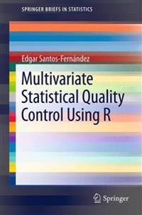 Multivariate Statistical Quality Control Using R