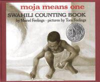 Moja Means One: Swahili Counting Book