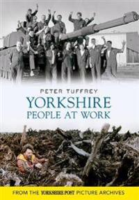 Yorkshire People at Work