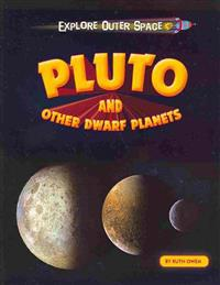 Pluto and Other Dwarf Planets