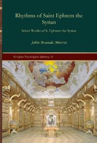 Rhythms of Saint Ephrem the Syrian