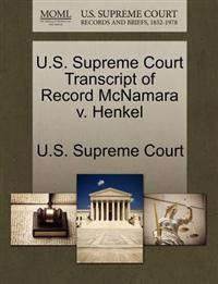 U.S. Supreme Court Transcript of Record McNamara V. Henkel
